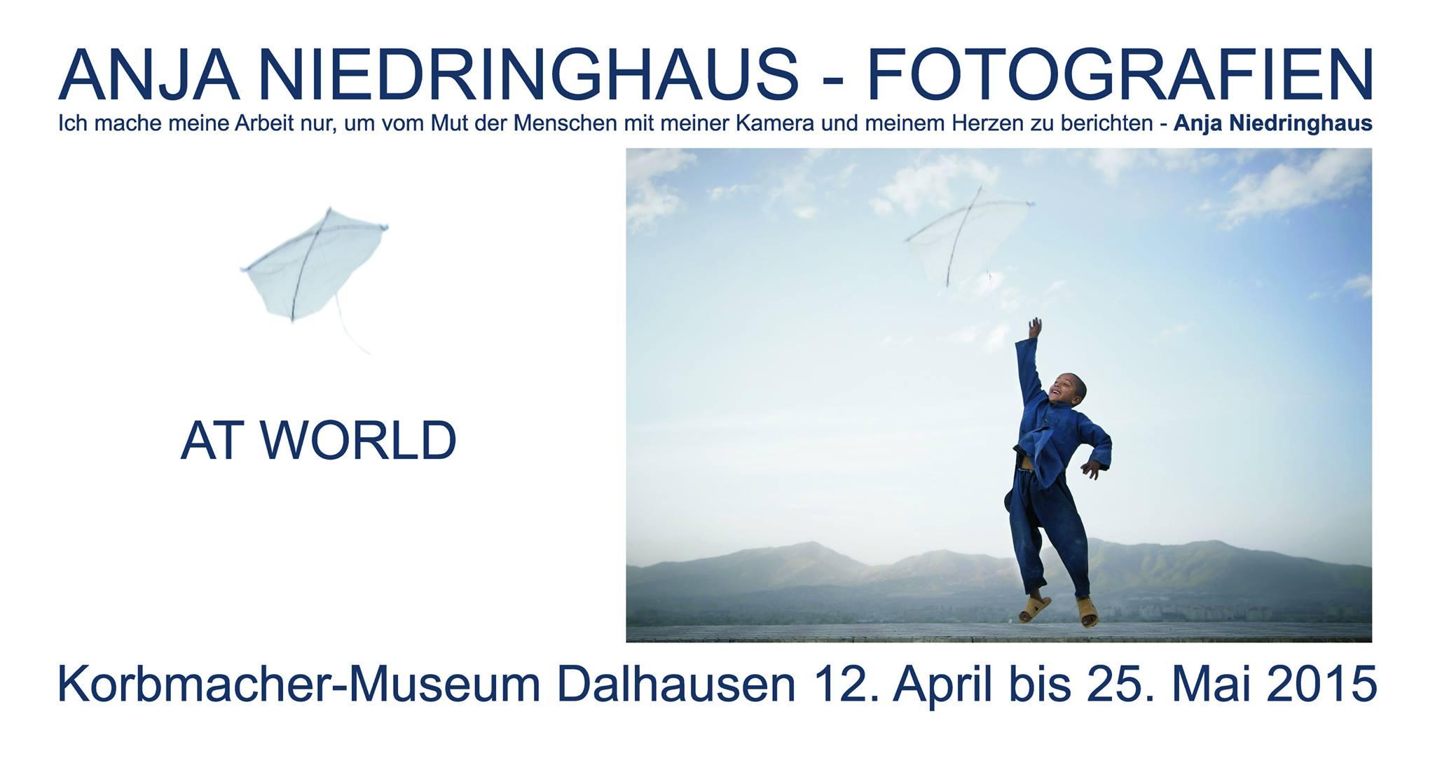 Sehenswert! Die Ausstellung AT WORLD von Anja Niedringhaus im Korbmacher-Museum Dalhausen